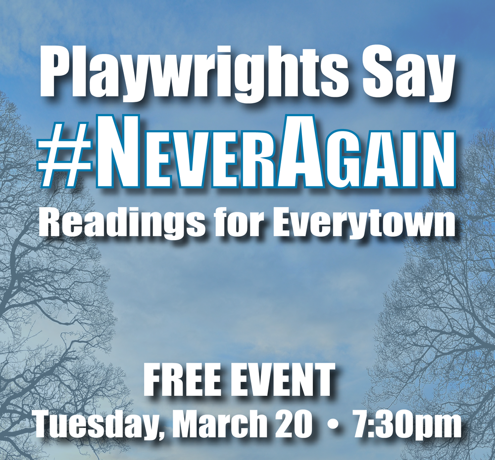 Playwrights Say #NeverAgain