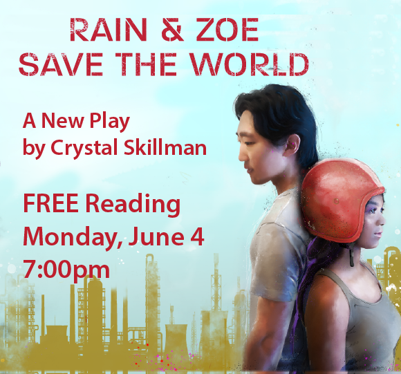 Rain & Zoe Save the World: A Reading