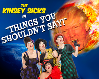 The Kinsey Sicks in THINGS YOU SHOULDN'T SAY!